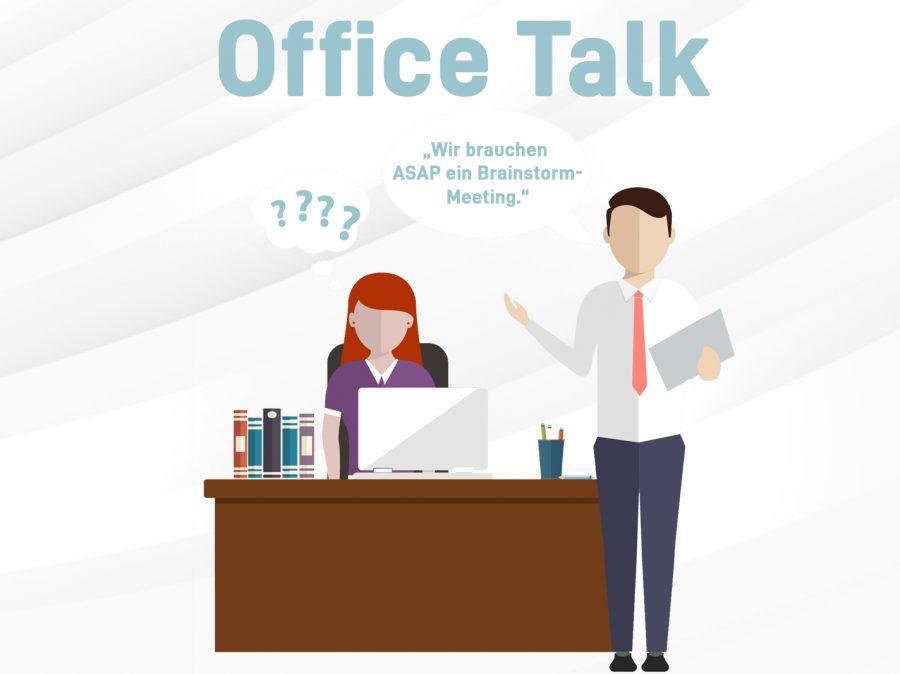 Beim Office Talk wird häufig Bürosprache aus dem Englischen verwendet.