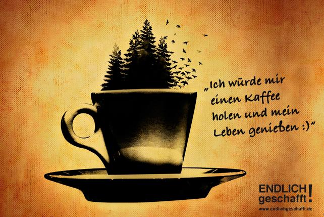 Leben genießen mit einem Kaffee